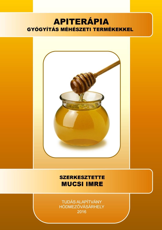 a méz a visszér kezelésére szolgál